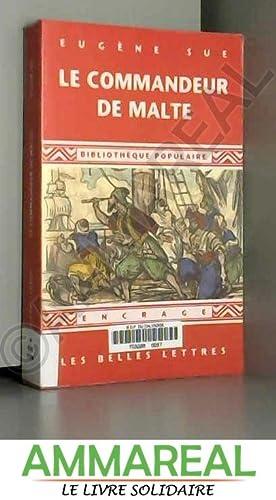 Le Commandeur de Malte: Eugène Sue