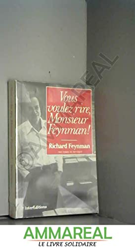 Seller image for Vous voulez rire, monsieur feynman !/entretiens avec ralph leighton for sale by Ammareal