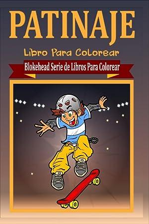 Patinaje Libro Para Colorear: El Blokehead