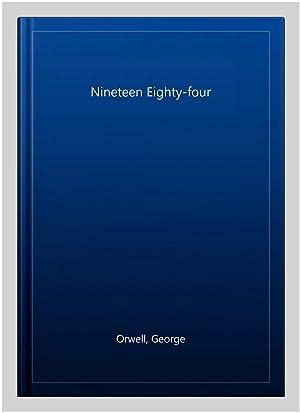 NEW WINDMILLS: NINETEEN EIGHTY-FOUR NEW Edition: Orwell, George