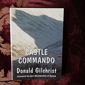 Castle Commando: Gilchrist, Donald