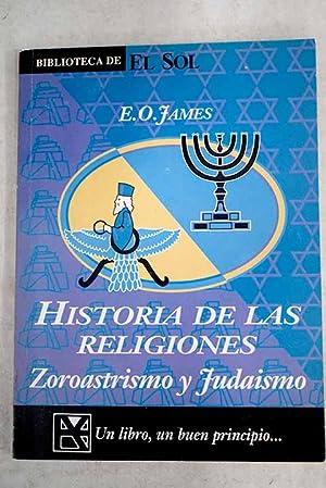 El zoroastrismo y el judaísmo: James, Edwin Oliver