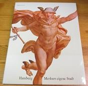 Hamburg Merkurs eigene Stadt.: Jess (Hg.), Henning,