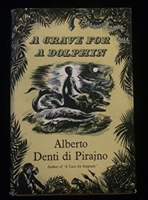 A GRAVE FOR A DOLPHIN: DENTI di PIRAJNO,
