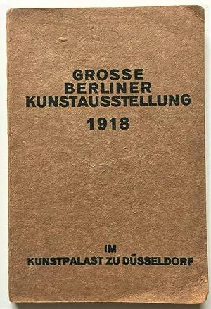 Grosse Berliner Kunstausstellung 1918 im Kunstpalast zu