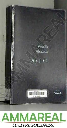 Ap. J.-C. - Grand Prix du Roman: Vassilis Alexakis