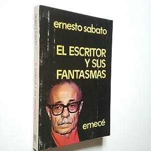 El escritor y sus fantasmas: Ernesto Sábato