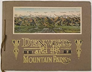Denver and the Mountain Parks.