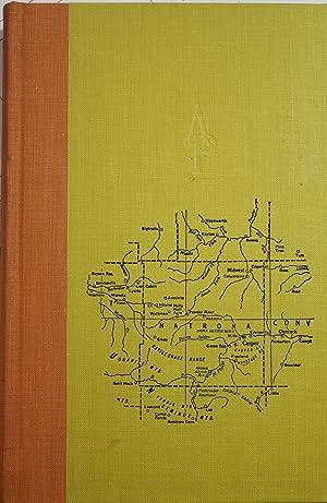 History of Natrona County Wyoming 1888-1922 True: Mokler, Alfred James