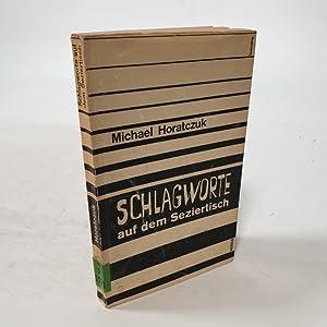 Bild des Verkäufers für Schlagworte auf dem Seziertisch. zum Verkauf von Bookfarm