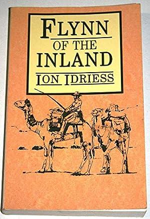 Flynn of the Inland: Idriess, Ion L.: