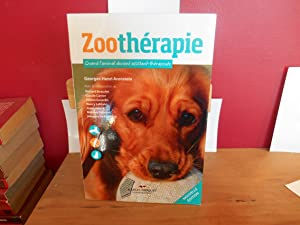 ZOOTHERAPIE QUAND L'ANIMAL DEVIENT ASSISTANT THERAPEUTE