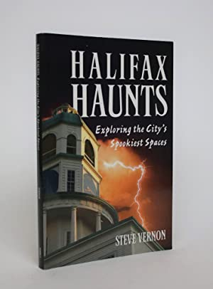 Halifax Haunts: Exploring the City's Spookiest Spaces
