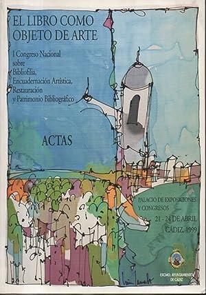 EL LIBRO COMO OBJETO DE ARTE. ACTAS: AA.VV.