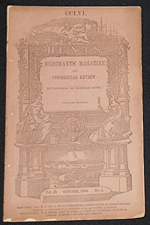 Hunt's Merchants' Magazine and Commercial Review established by Freeman Hunt -- issue 256 -- Oct....