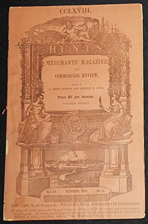 Hunt's Merchants' Magazine and Commercial Review edited by J. Smith Homans and William B. Dana --...