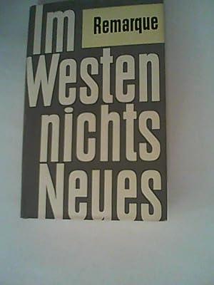 Im Westen nichts Neues: Remarque, Erich Maria: