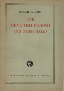 The Devoted Friend and other Tales.