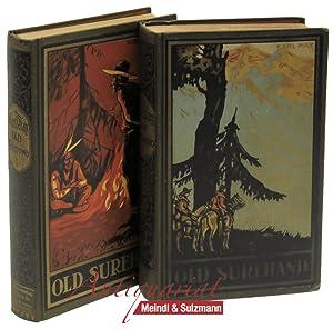 Old Surehand. Reiseerzählung. 2 Bände. 151.-164. Tausend;: May, Karl.
