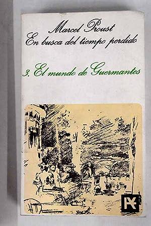El mundo de Guermantes: Proust