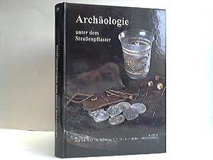 Archäologie unter dem Straßenpflaster. 15 Jahre Stadtkernarchäologie: Jöns, Hauke /