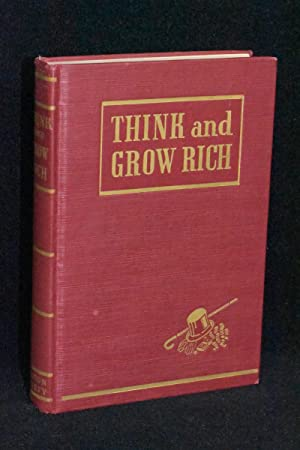 Think and Grow Rich; Teaching, for the First Time, the Famous Andrew Carnegie Formula for Money-M...