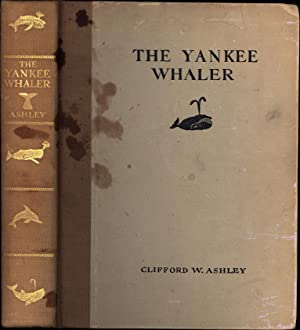 The Yankee Whaler (SIGNED)