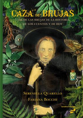 Caza de Brujas (Hardback or Cased Book): Quarello, Serenella