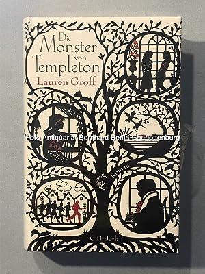 Die Monster von Templeton. Roman: Groff, Lauren; Schwaab,