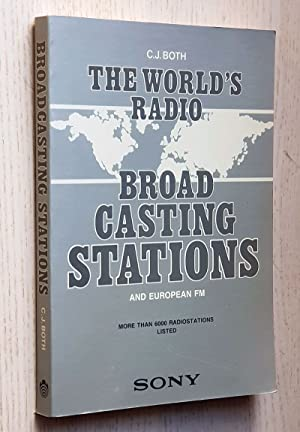 The World's Radio. BROAD CASTING STATIONS and European FM. More then 6000 radiostations listed.