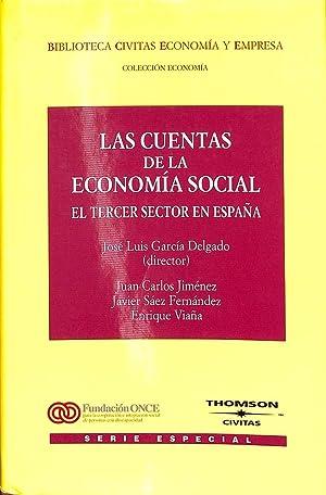 LAS CUENTAS DE LA ECONOMÍA SOCIAL -: GARCÍA DELGADO, JOSÉ