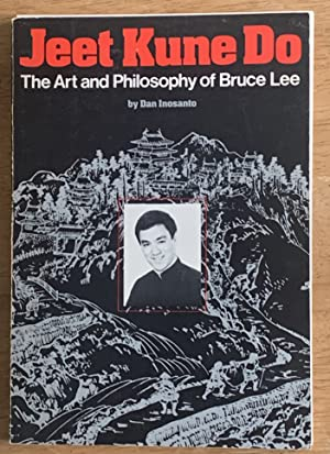 Jeet Kune Do: The Art and Philosophy of Bruce Lee (Signed by Lee's first L.A. student, Dan Lee)