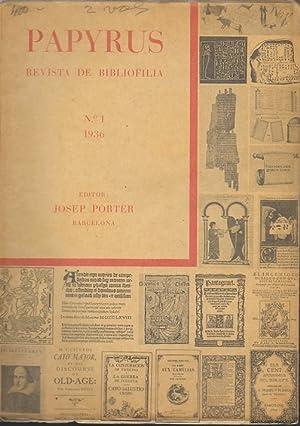 PAPYRUS. REVISTA DE BIBLIOFILIA. NÚMERO 1. 1936.: PORTER, Josep. (Ed.).