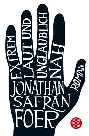Extrem laut und unglaublich nah: Roman: Foer Jonathan, Safran: