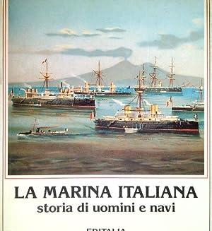 La Marina Italiana. Storia di uomini e: Pecchioli, Arrigo