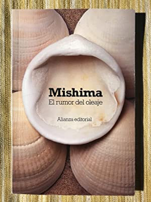 El rumor del oleaje: Yukio Mishima
