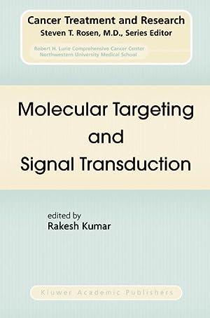 Molecular Targeting and Signal Transduction: Rakesh Kumar