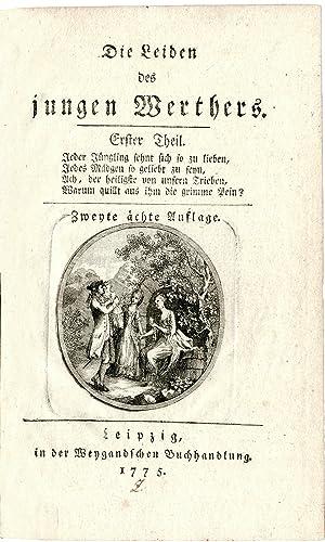 Die Leiden des jungen Werthers. Zweyte ächte: Goethe, Johann Wolfgang
