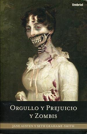 Orgullo y prejuicio y zombis: Austen, Jane. Grahame-
