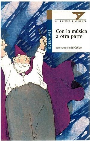 Con la música a otra parte (8: José Antonio del