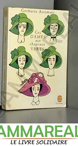 Ces dames aux chapeaux verts: Germaine Acremant