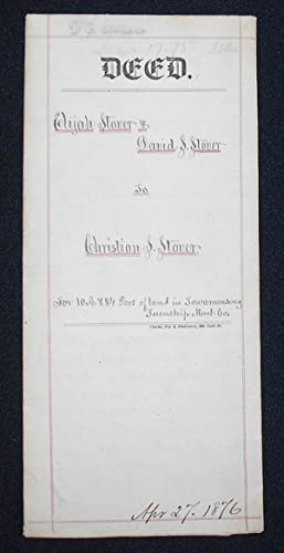 1875 Deed for Sale of Land by Elijah Stover and David S. Stover, executors of the will of Jacob K...