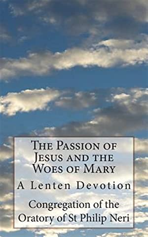 The Passion of Jesus and the Woes: Congregation Of The