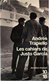 Les cahiers de justo garcia: Trapiello, Andrés