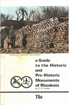 A Guide to the Historic and Pre-Historic Monuments of Rhodesia