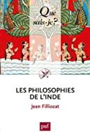 Les philosophies de l'Inde: Jean Filliozat