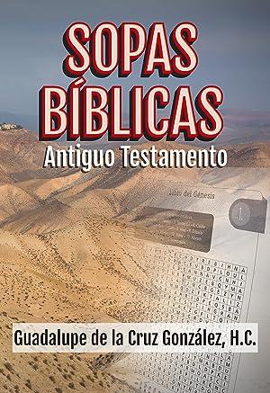 Sopas Bíblicas Antiguo Testamento: De la Cruz