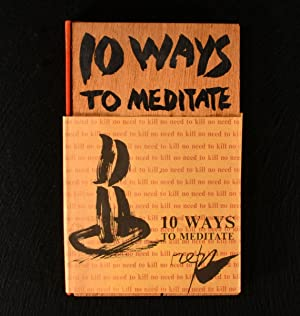 No Need to Kill 10 Ways to Meditate: Paul Reps