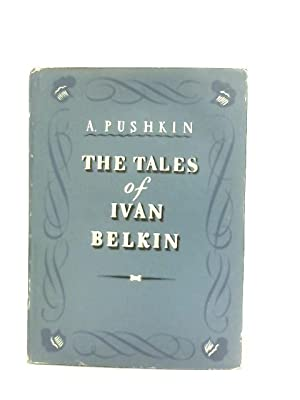 The Tales of Ivan Belkin: Alexander Pushkin