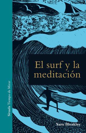 Imagen del vendedor de EL SURF Y LA MEDITACIÓN a la venta por Antártica